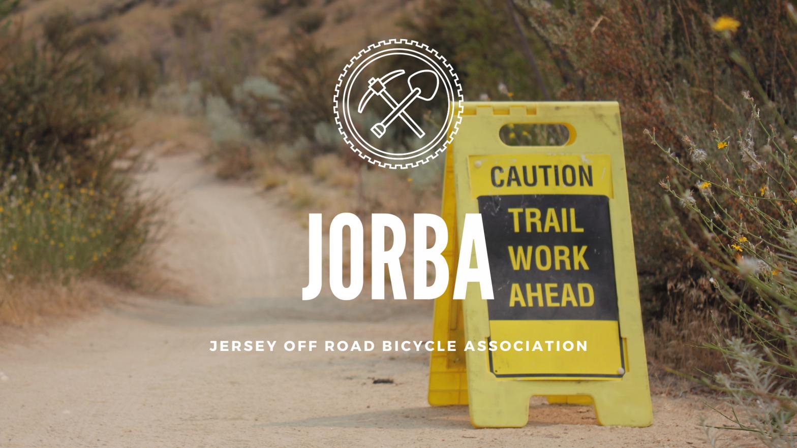 JORBA Trail Work Ahead